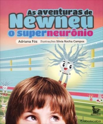 As Aventuras de Newneu – O super neurônio
